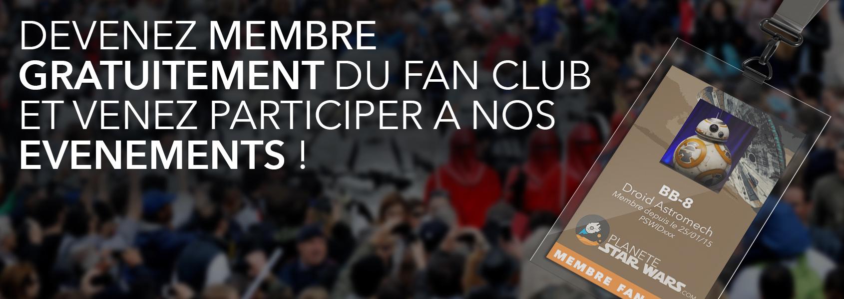 Devenez membre gratuitement du plus grand fanclub francophone de Star Wars !