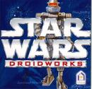 Star Wars : DroidWorks