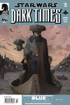 Dark Times - Blue Harvest #1