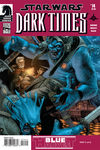 Dark Times - Blue Harvest #2