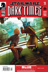 Dark Times - Blue Harvest #3