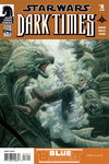 Dark Times - Blue Harvest #4