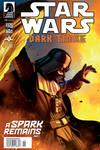 Dark Times - A Spark Remains #1