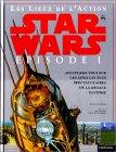 Star Wars Episode I : Les Lieux de l'Action