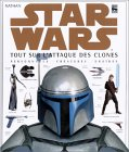 Star Wars Episode II : Tout sur l'Attaque des Clones