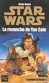 La Revanche de Yan Solo