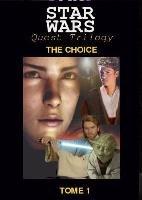 Quest :le choix (Tome1 )