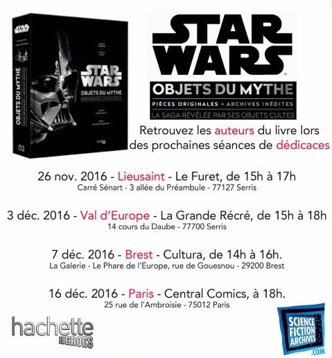 Dédicace de Star Wars Les Objets du Mythe Le Phare de l'Europe