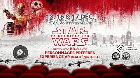 Star Wars Episode VIII au Gaumont Disney Village avec BB-8 et la VR Experience
