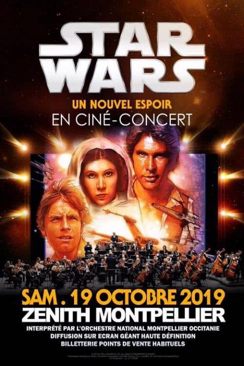 <Ciné-Concert Star Wars Un Nouvel Espoir Montpellier