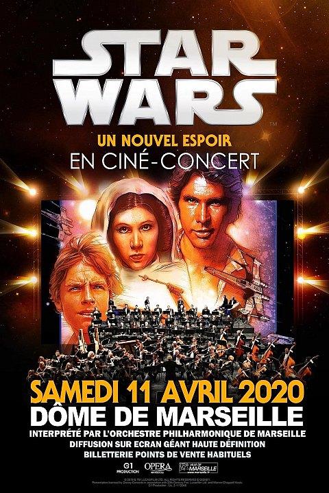 Ciné-Concert Star Wars Un Nouvel Espoir Marseille
