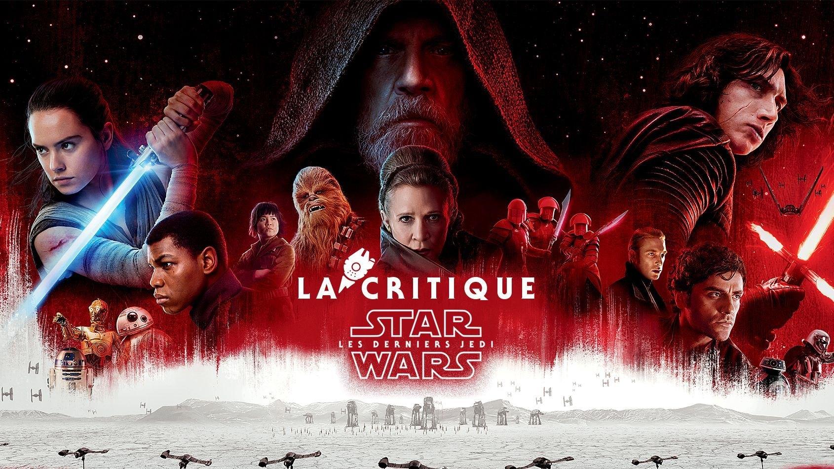 La Critique sans spoilers des Derniers Jedi !