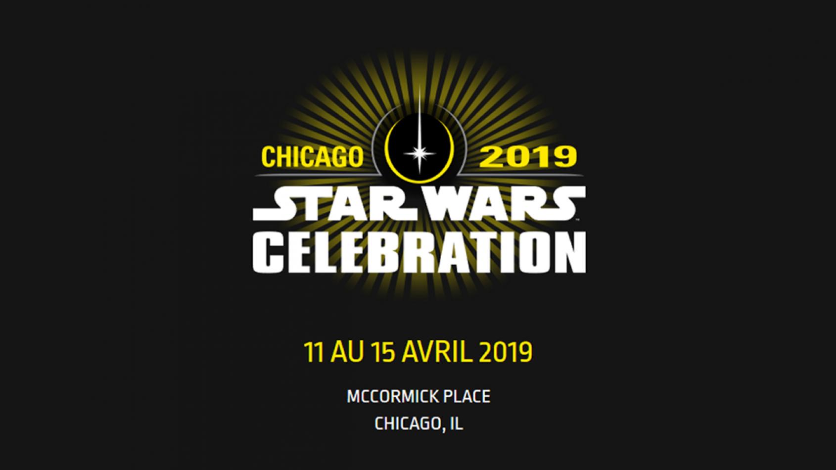 La Star Wars Celebration 2019 aura lieu à Chicago