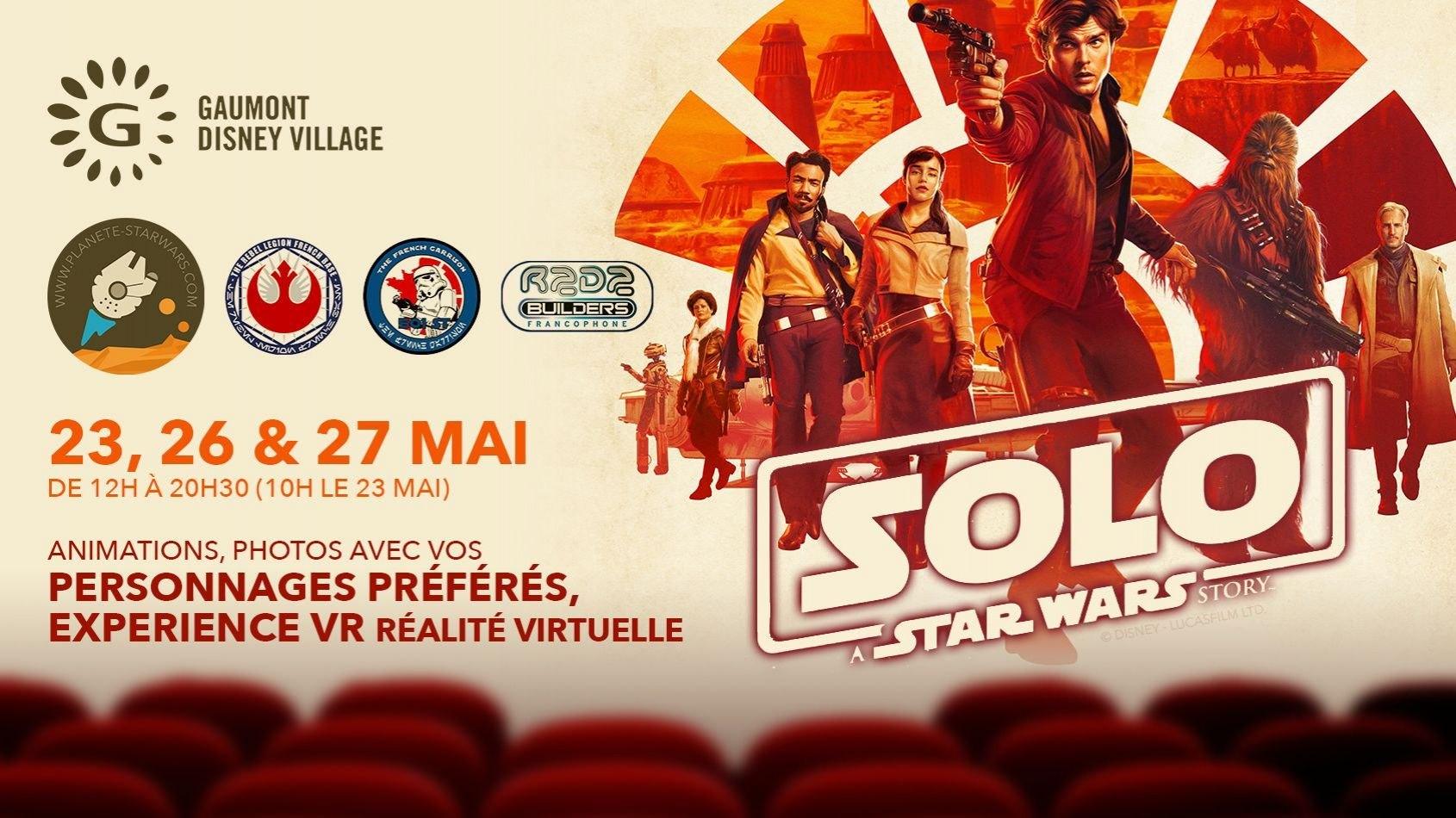 Solo au Gaumont Disney Village, fans costumés, VR et R2D2 !
