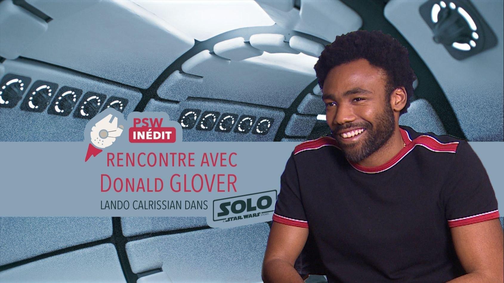 Notre Interview de Donald Glover alias Lando Calrissian dans Solo
